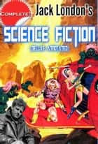 Jack London's Science Fiction (Deluxe Annotated) ekitaplar by Jack London