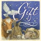 The Gift ebook by MITZO THOMPSON, KIM