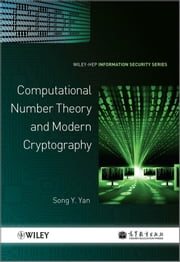 Computational Number Theory and Modern Cryptography ebook by Song Y. Yan