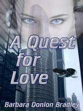 A Quest for Love ebook by Bradley, Barbara, Donlon