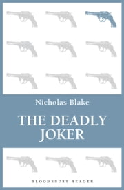 The Deadly Joker ebook by Nicholas Blake