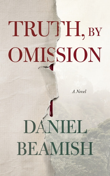 Truth, by Omission ebook by Daniel Beamish