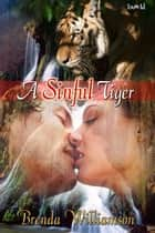 A Sinful Tiger ebook by Brenda Williamson