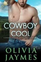 Cowboy Cool - Book 5 ebook by Olivia Jaymes