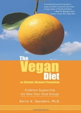 The Vegan Diet as Chronic Disease Prevention ebook by Kerrie Saunders