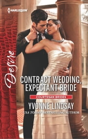 Contract Wedding, Expectant Bride ebook by Yvonne Lindsay