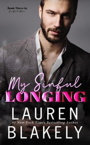 My Sinful Longing ebook by Lauren Blakely