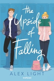 The Upside of Falling ebook by Alex Light