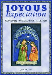 Joyous Expectations ebook by Jean M. Frinsk