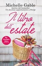Il libro dell'estate eBook by Michelle Gable