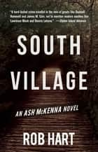 South Village ebook by Rob Hart