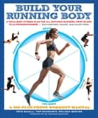 Build Your Running Body ebook by Pete Magill,Thomas Schwartz,Melissa Breyer,Dr. Armando Siqueiros