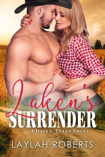 Laken's Surrender - Haven, #2 ebook by Laylah Roberts