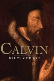 Calvin ebook by Prof. F. Bruce Gordon