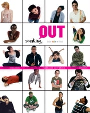 Speaking Out - Queer Youth in Focus ebook by Rachelle Lee Smith,Graeme Taylor,Candace Gingrich