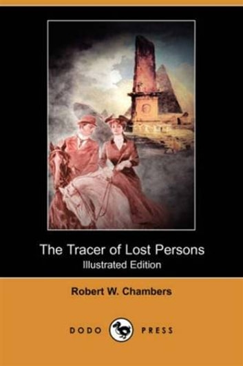 The Tracer Of Lost Persons ebook by Robert W. Chambers