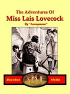 Miss Lais Lovecock ebook by Anonymous