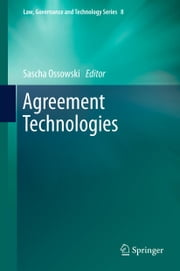Agreement Technologies ebook by Sascha Ossowski