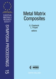 Metal Matrix Composites ebook by Chadwick, G.