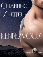 Rendezvous ebook by Channing Sheffield