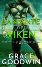 L'amante dei Viken ebook by Grace Goodwin