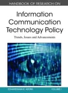 Handbook of Research on Information Communication Technology Policy ebook by Esharenana E. Adomi
