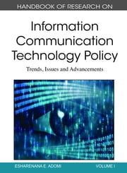 Handbook of Research on Information Communication Technology Policy - Trends, Issues and Advancements ebook by Esharenana E. Adomi