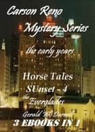 Carson Reno Mystery Series - The Early Years - Carson Reno Mystery Series ebook by Gerald Darnell