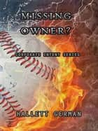 Corporate Intent #2: Missing Owner? (Complete) ebook by Hallett German
