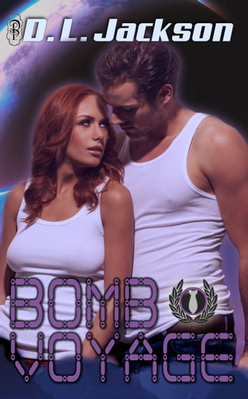 Bomb Voyage ebook by D.L. Jackson