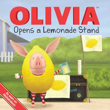OLIVIA Opens a Lemonade Stand - with audio recording ebook by Kama Einhorn
