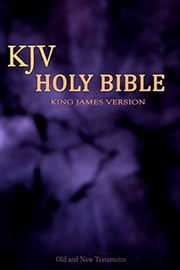 Bible: Authorized King James Version (Best For kobo) ebook by King James