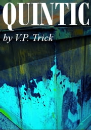 Quintic ebook by V. P. Trick
