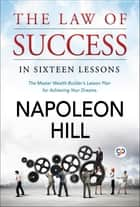 The Law of success ebook by Napoleon Hill, GP Editors
