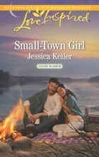 Small-Town Girl ebook by Jessica Keller
