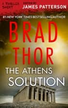 The Athens Solution ebook by Brad Thor