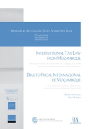 International Tax Law From Mozambique - The Conventions for the Avoidance of Double Taxation (with special emphasis on Macao and Portugal) ebook by Sara Teixeira Bruno Santiago