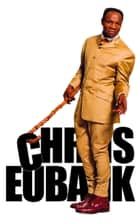 Chris Eubank: The Autobiography ebook by Chris Eubank