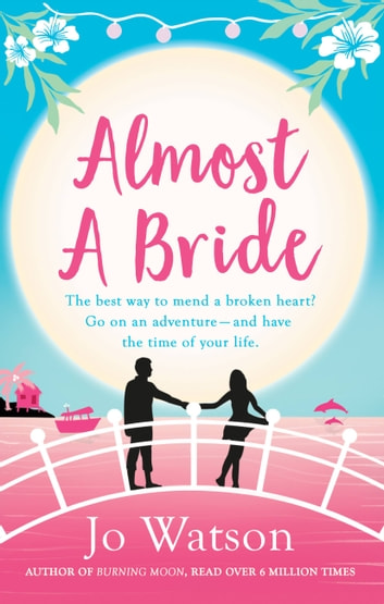 Almost a Bride ebook by Jo Watson
