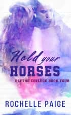 Hold Your Horses ebook by