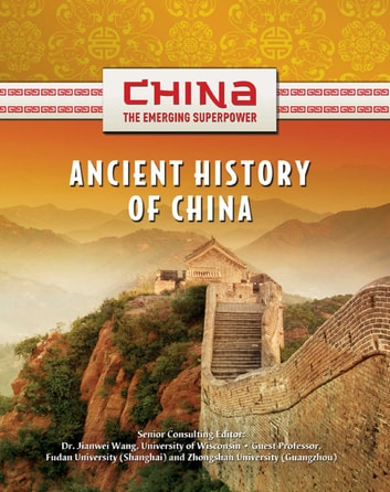 Ancient History of China ebook by Shelia Hollihan-Elliot