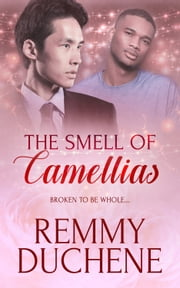 The Smell of Camellias ebook by Remmy Duchene