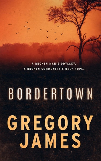 Bordertown ebook by Gregory James