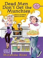 Dead Men Don't Get the Munchies ebook by Miranda Bliss