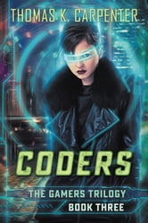 Coders ebook by Thomas K. Carpenter