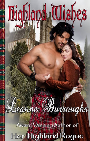 Highland Wishes ebook by Leanne Burroughs