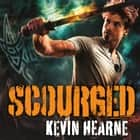 Scourged - The Iron Druid Chronicles audiobook by Kevin Hearne, Christopher Ragland