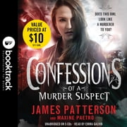 Confessions of a Murder Suspect - Booktrack Edition audiobook by James Patterson, Maxine Paetro