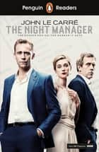Penguin Readers Level 5: The Night Manager (ELT Graded Reader) ebook by