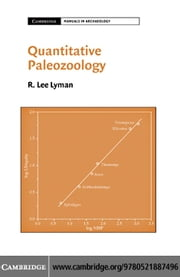 Quantitative Paleozoology ebook by Lyman,R. Lee